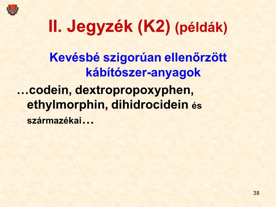 II. Jegyzék (K2) (példák)