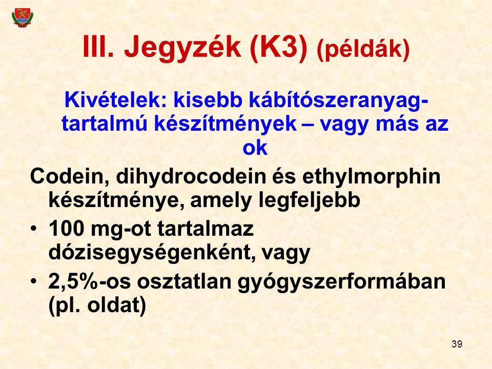 III. Jegyzék (K3) (példák)