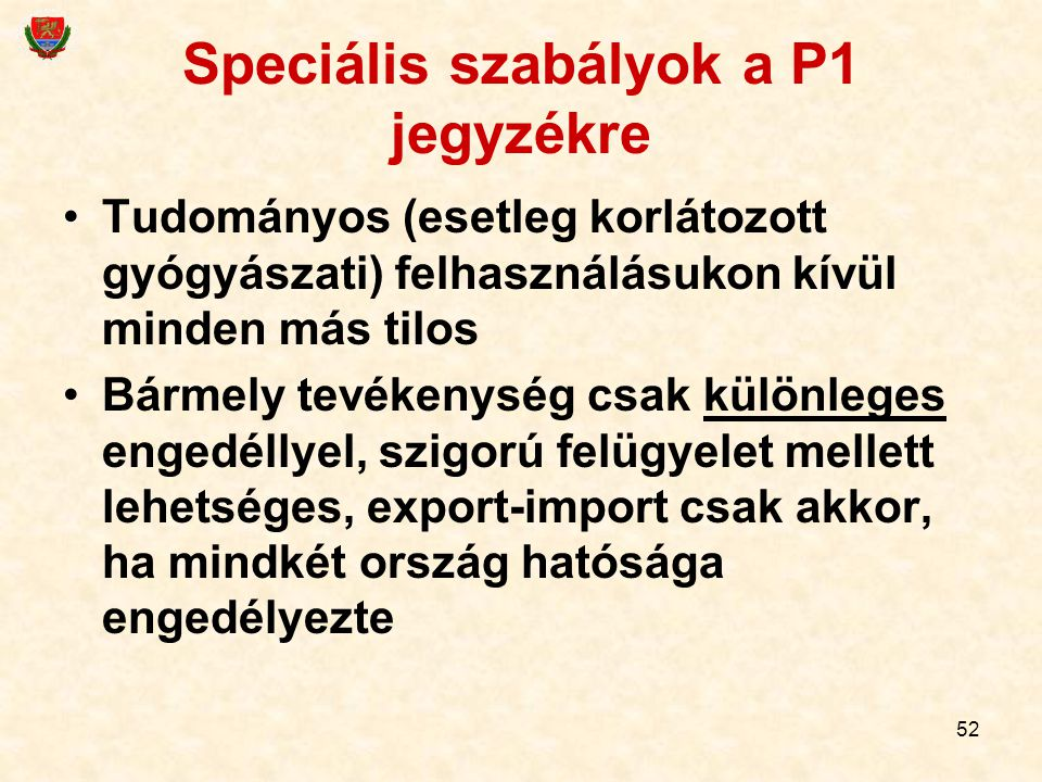 Speciális szabályok a P1 jegyzékre