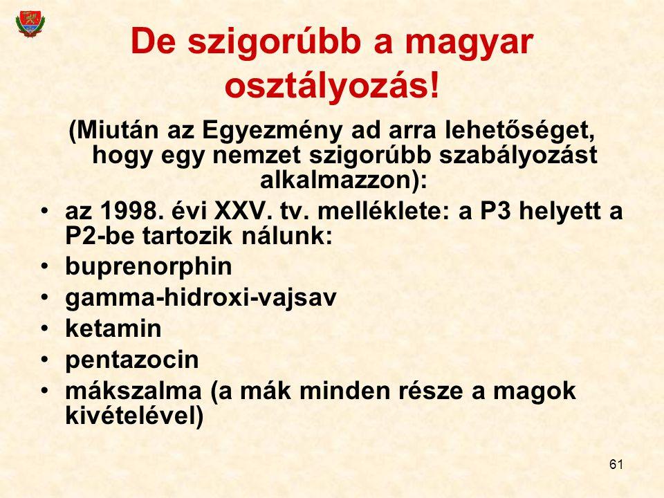 De szigorúbb a magyar osztályozás!