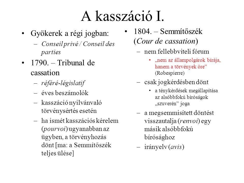 A kasszáció I. 1804. – Semmítőszék (Cour de cassation)
