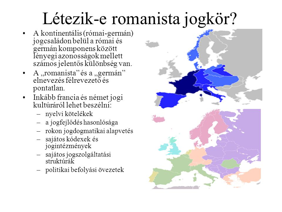 Létezik-e romanista jogkör