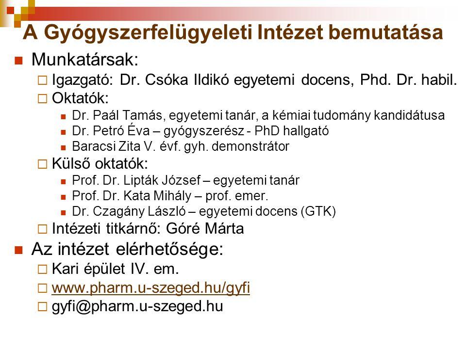 A Gyógyszerfelügyeleti Intézet bemutatása