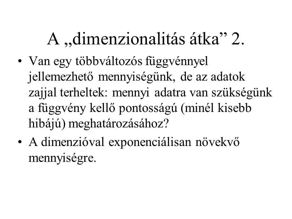 """A """"dimenzionalitás átka 2."""