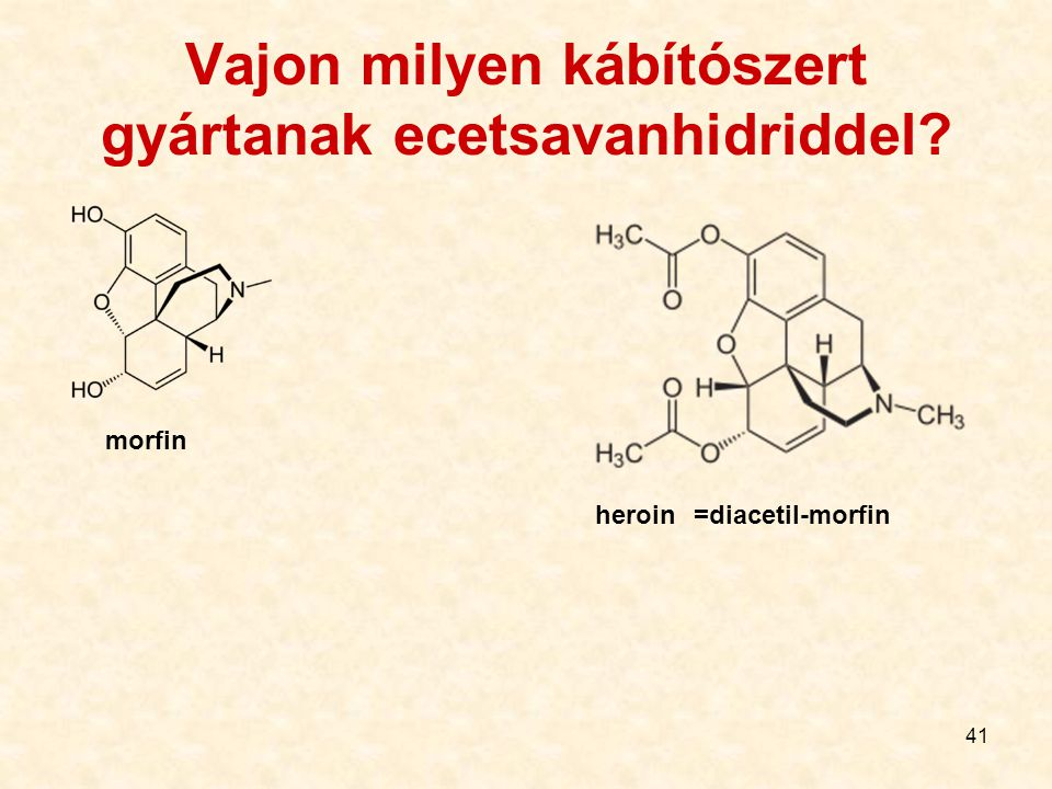 Vajon milyen kábítószert gyártanak ecetsavanhidriddel