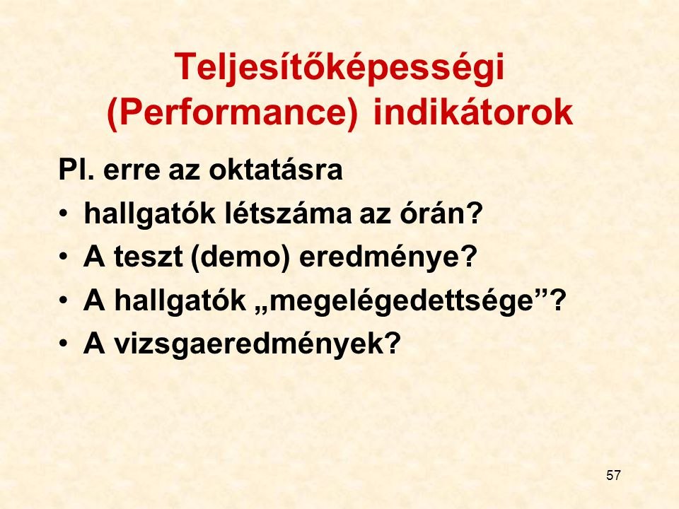 Teljesítőképességi (Performance) indikátorok
