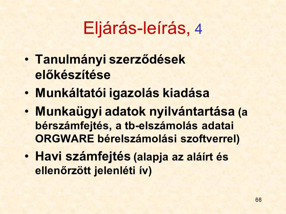 Eljárás-leírás, 4 Tanulmányi szerződések előkészítése