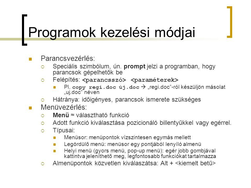 Programok kezelési módjai