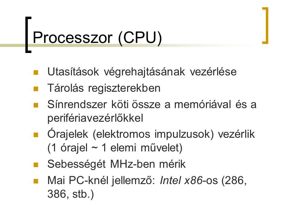 Processzor (CPU) Utasítások végrehajtásának vezérlése