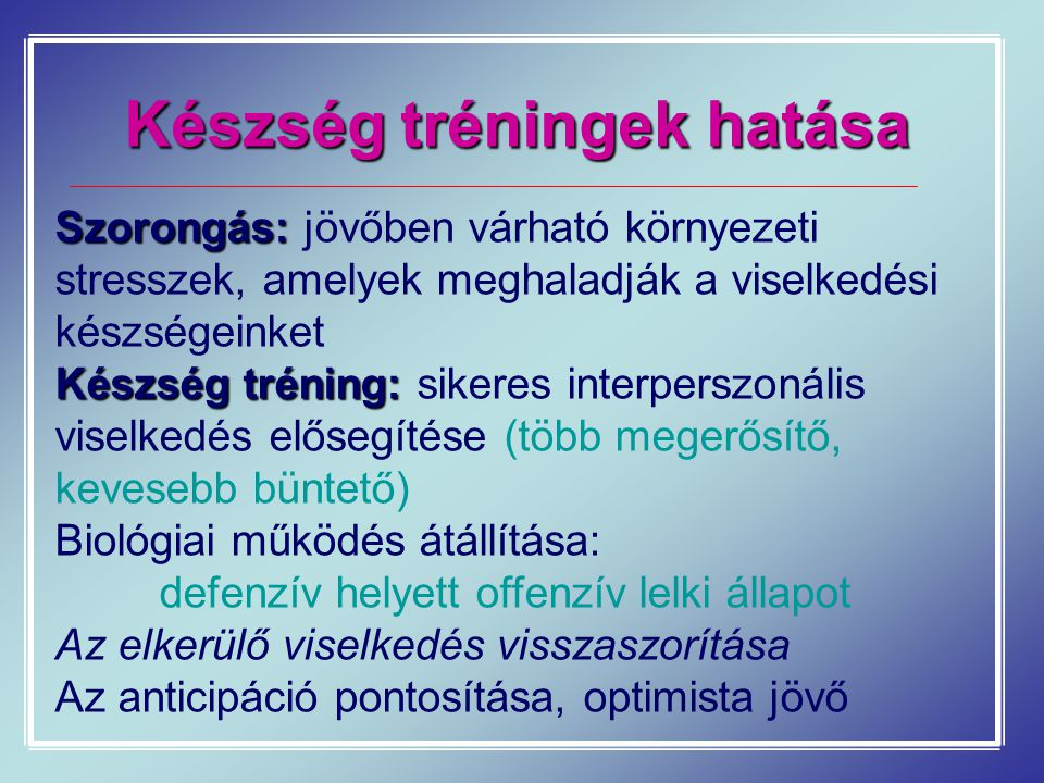 Készség tréningek hatása