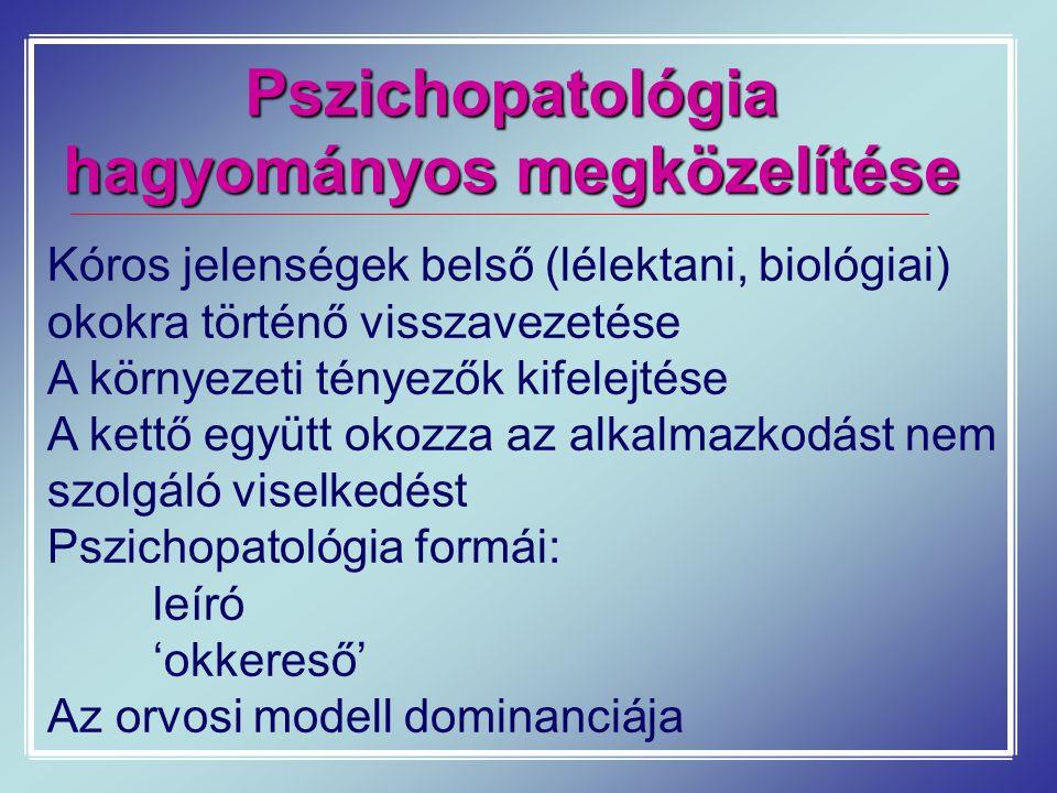 Pszichopatológia hagyományos megközelítése