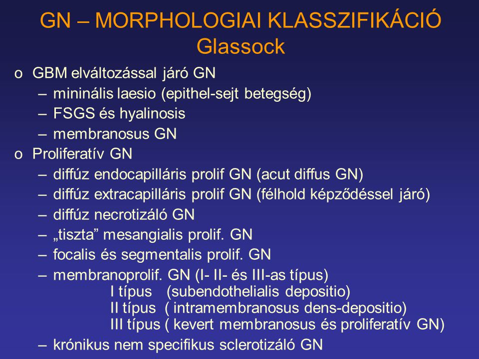 GN – MORPHOLOGIAI KLASSZIFIKÁCIÓ Glassock