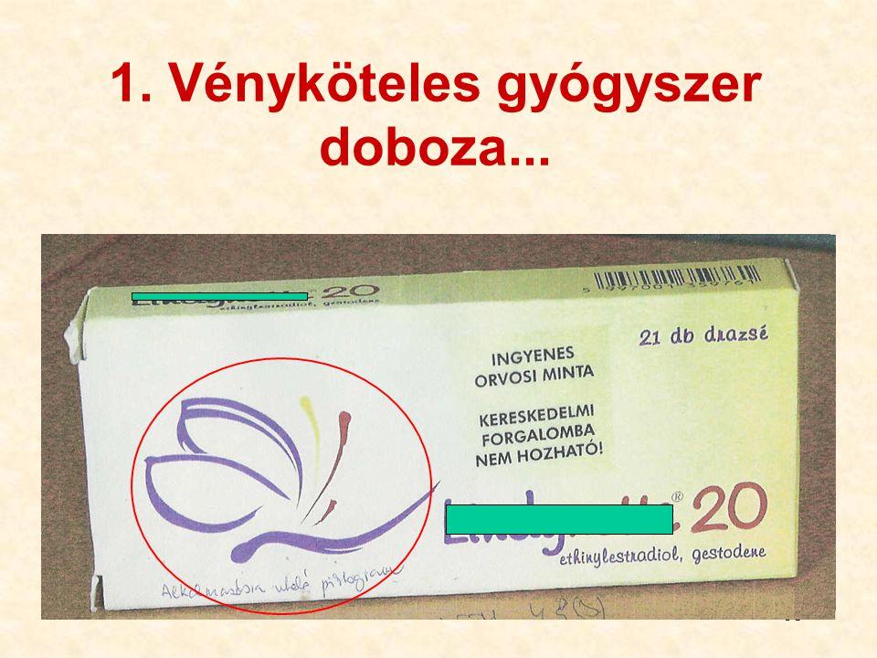 1. Vényköteles gyógyszer doboza...
