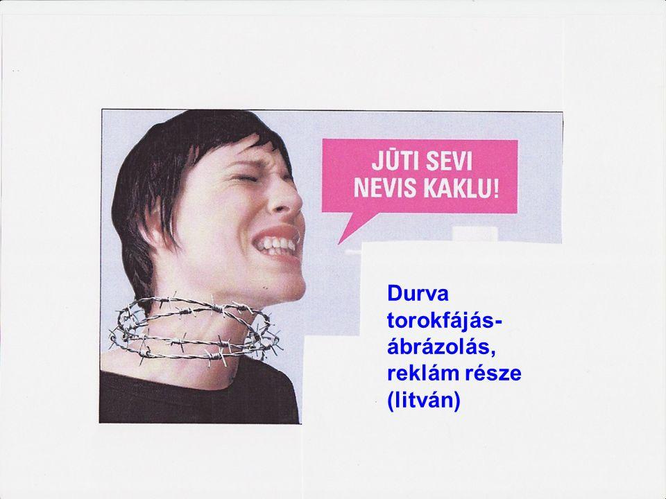 Durva torokfájás-ábrázolás, reklám része (litván)