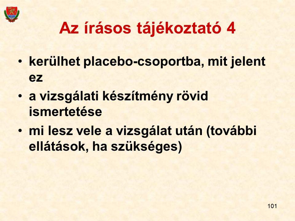 Az írásos tájékoztató 4 kerülhet placebo-csoportba, mit jelent ez