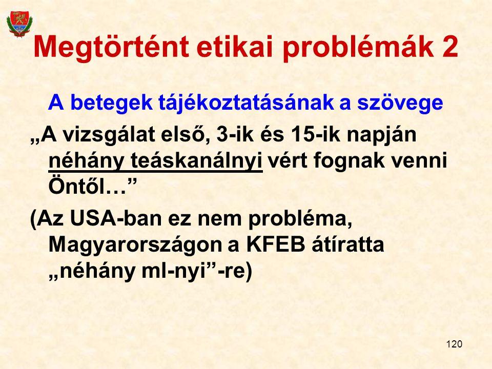 Megtörtént etikai problémák 2