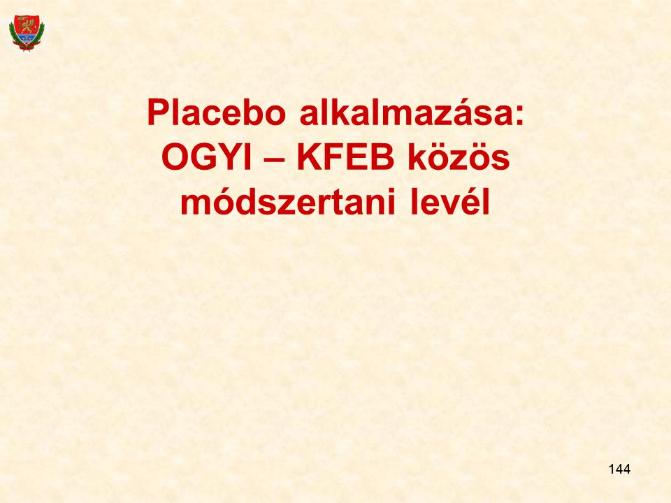 Placebo alkalmazása: OGYI – KFEB közös módszertani levél