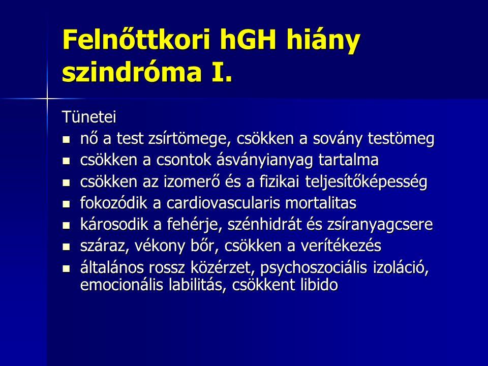 Felnőttkori hGH hiány szindróma I.