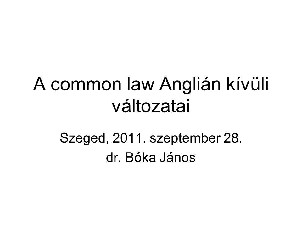 A common law Anglián kívüli változatai