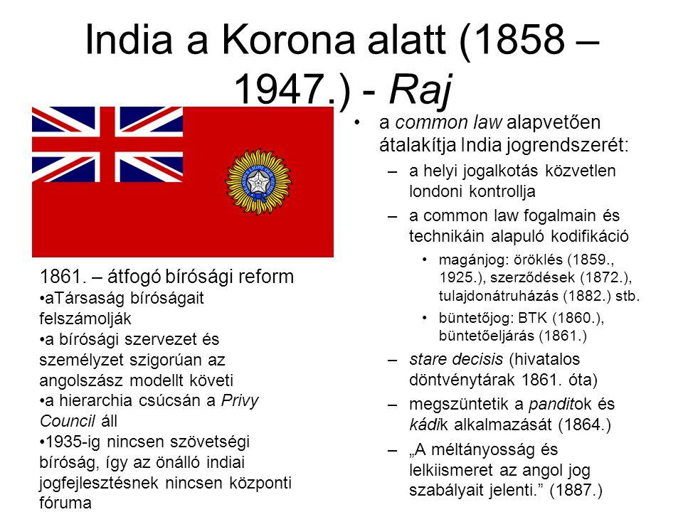 India a Korona alatt (1858 – 1947.) - Raj