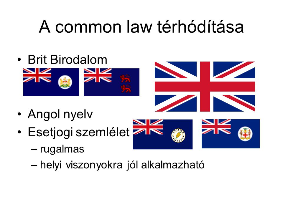 A common law térhódítása