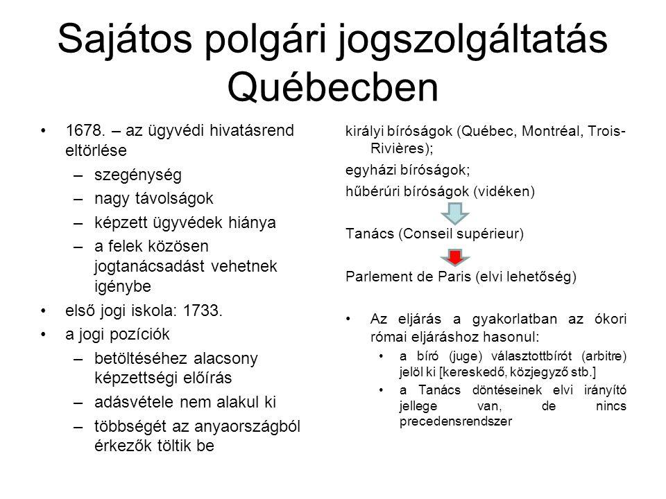 Sajátos polgári jogszolgáltatás Québecben