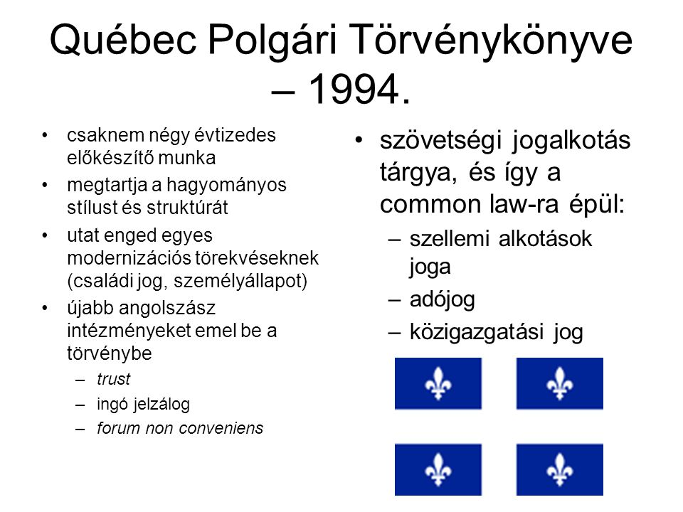 Québec Polgári Törvénykönyve – 1994.