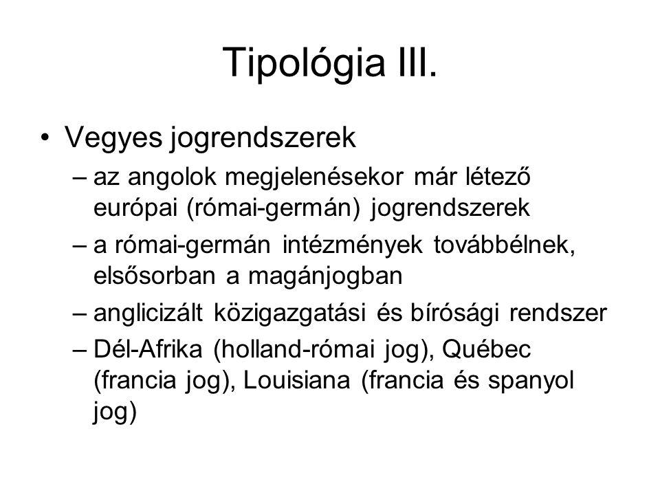 Tipológia III. Vegyes jogrendszerek