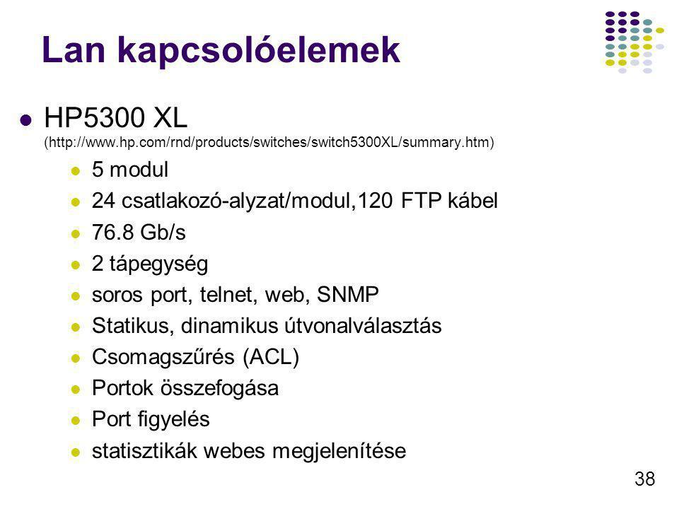 Lan kapcsolóelemek HP5300 XL (http://www.hp.com/rnd/products/switches/switch5300XL/summary.htm) 5 modul.