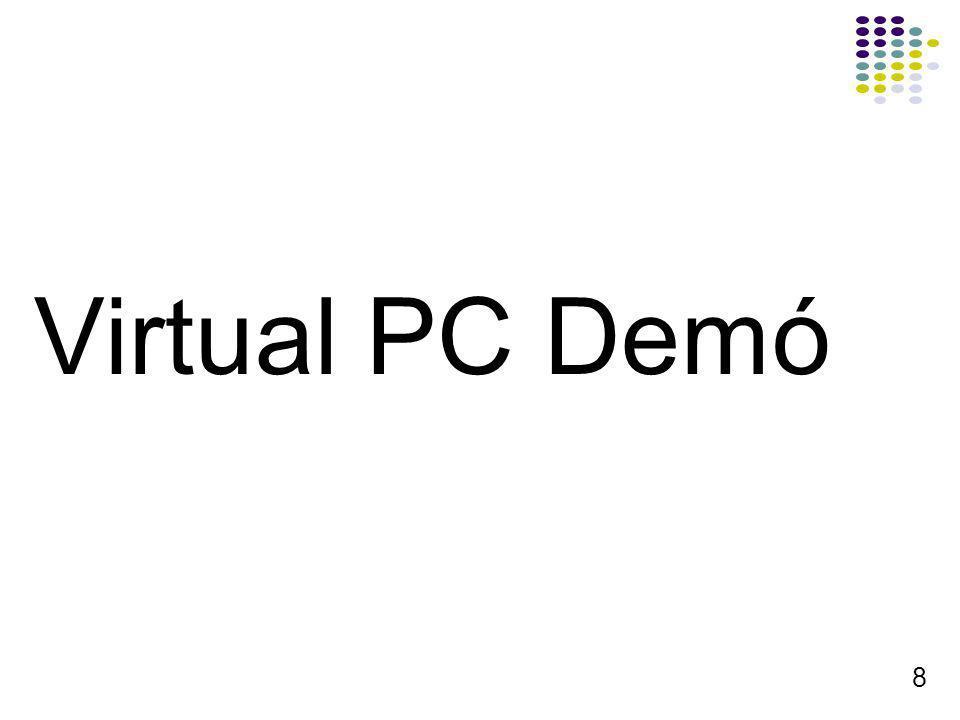 Virtual PC Demó