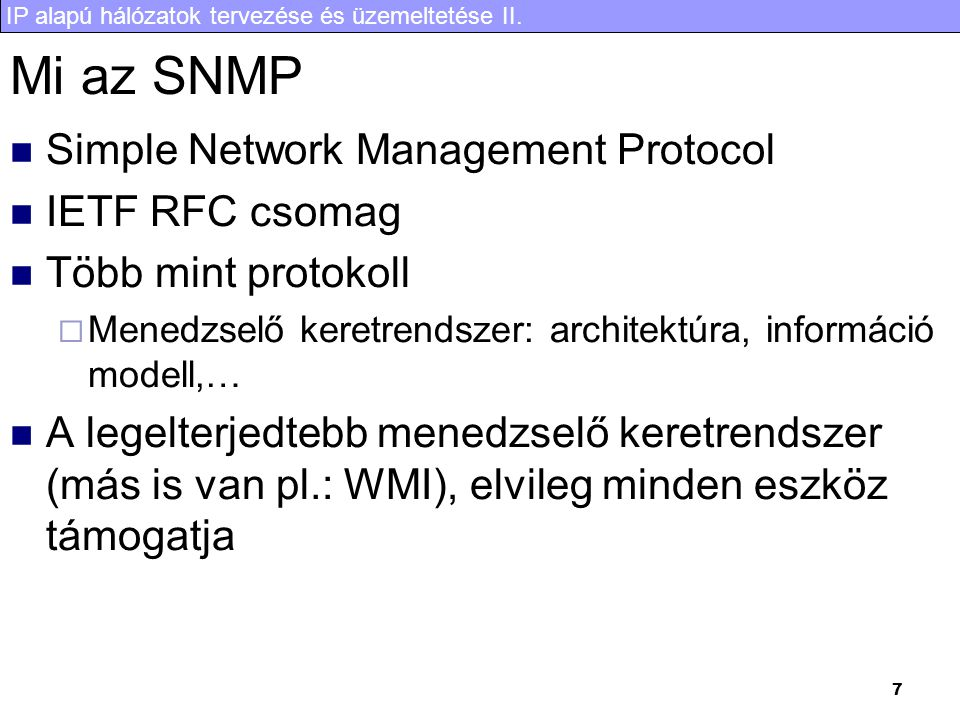 Mi az SNMP Simple Network Management Protocol IETF RFC csomag