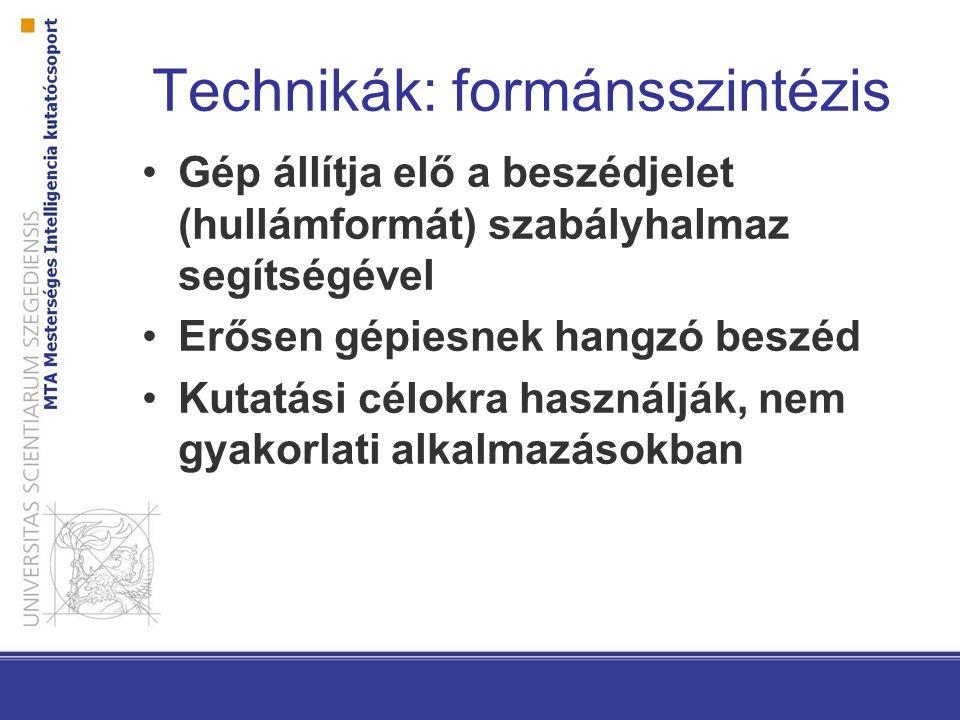 Technikák: formánsszintézis