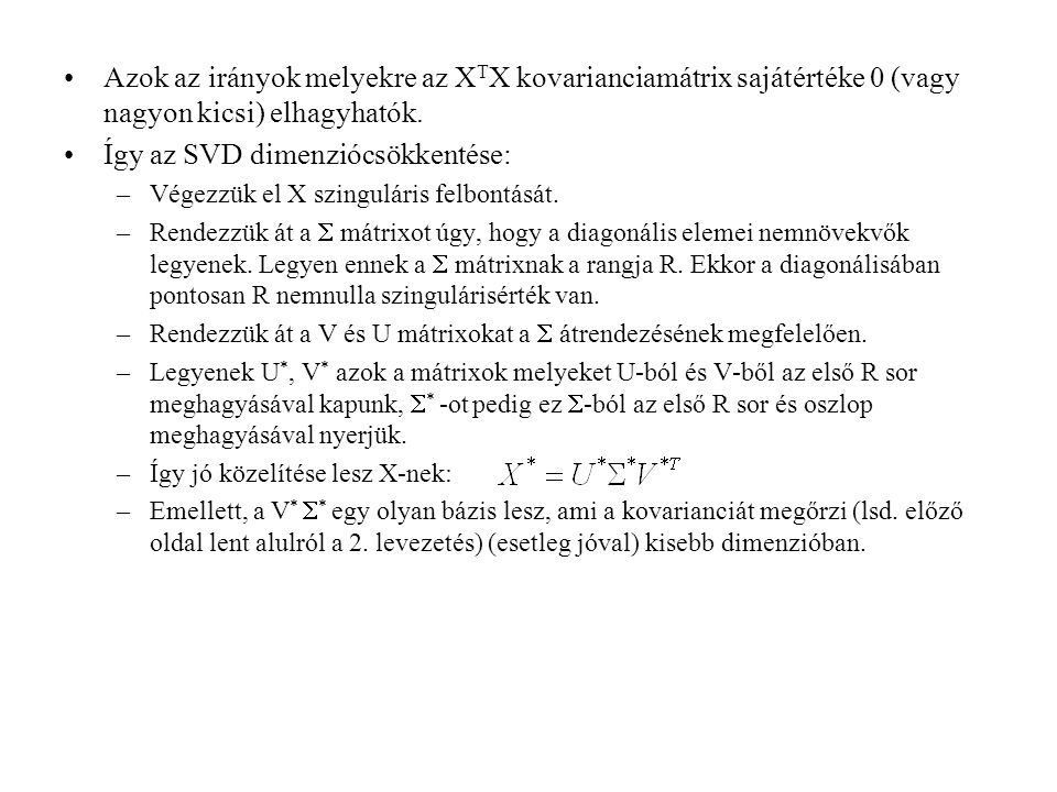 Így az SVD dimenziócsökkentése: