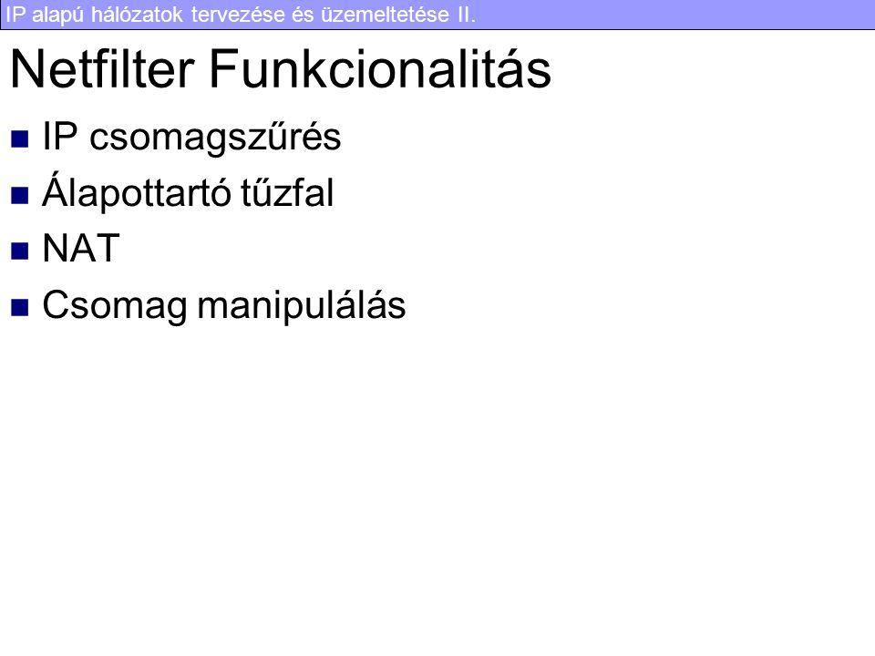 Netfilter Funkcionalitás
