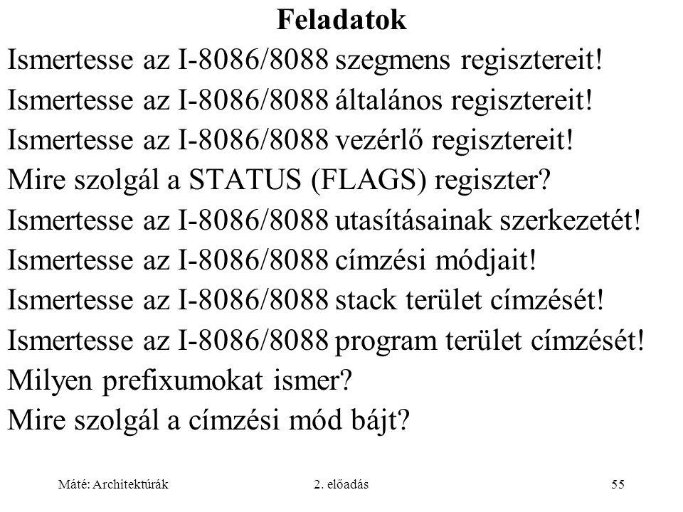 Ismertesse az I-8086/8088 szegmens regisztereit!