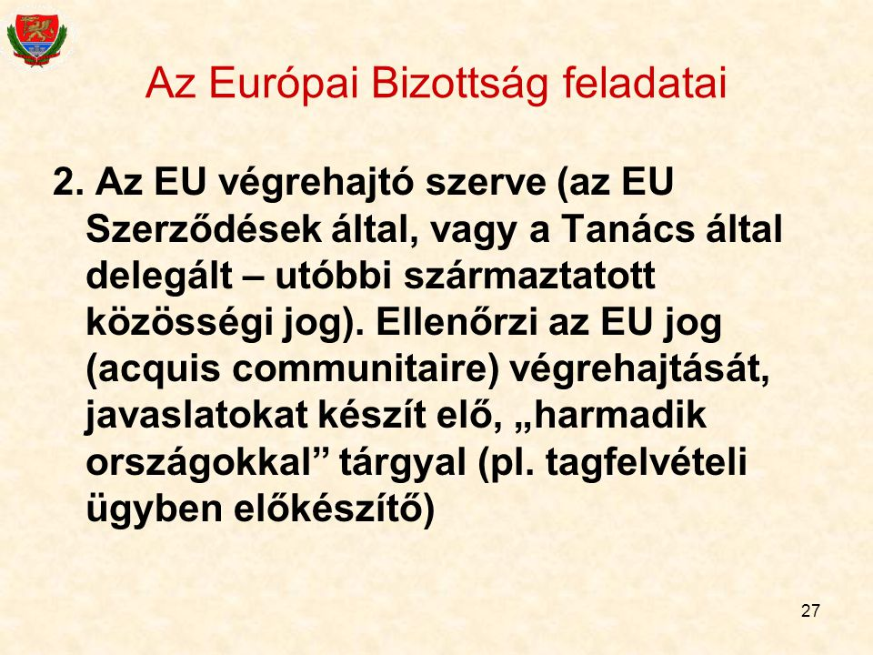 Az Európai Bizottság feladatai
