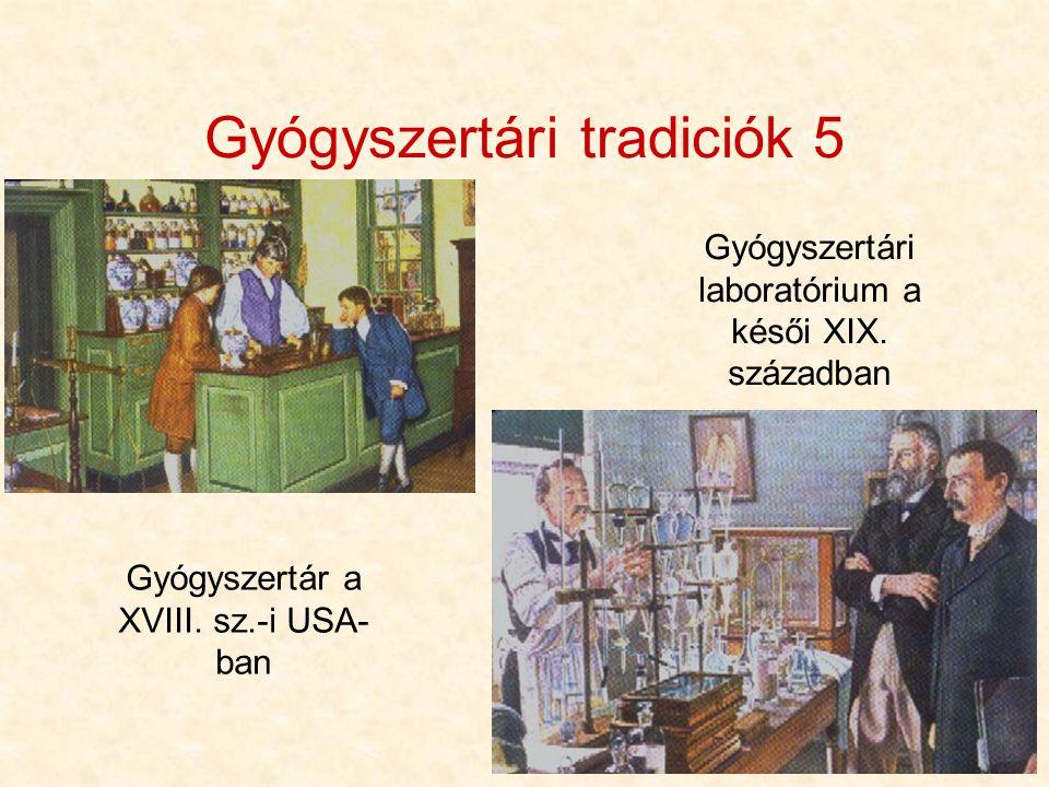 Gyógyszertári tradiciók 5