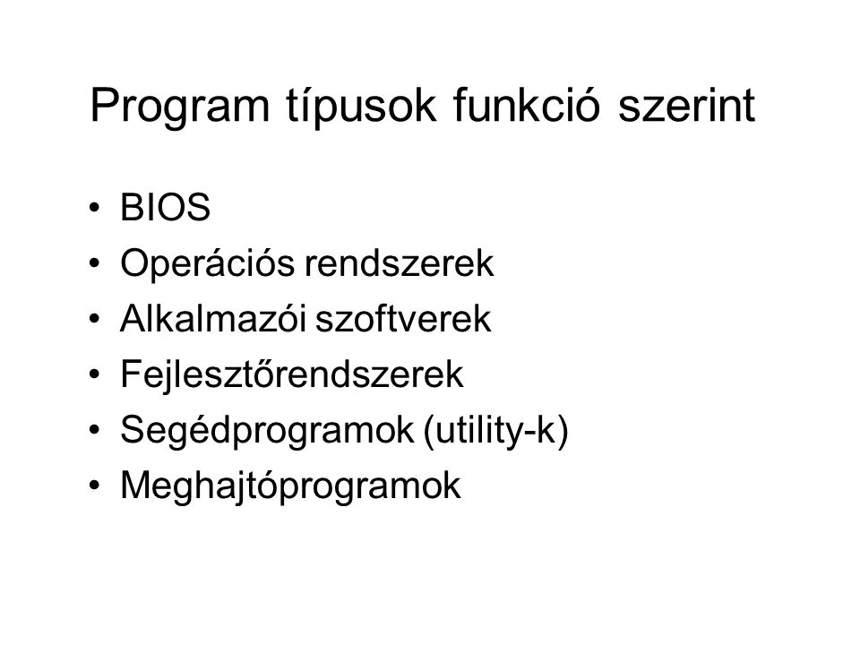Program típusok funkció szerint