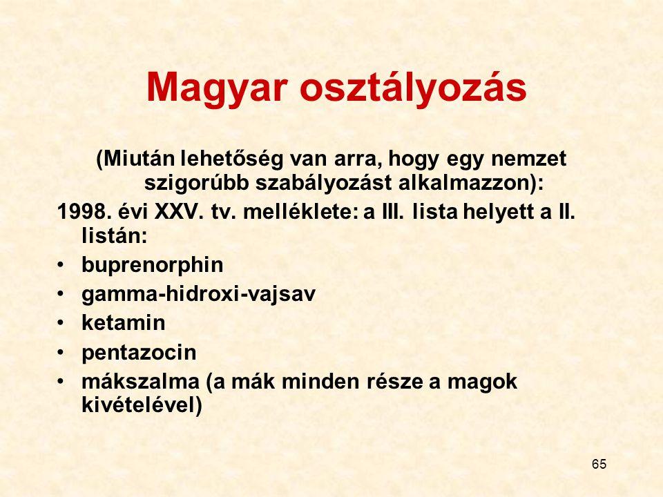 Magyar osztályozás (Miután lehetőség van arra, hogy egy nemzet szigorúbb szabályozást alkalmazzon):
