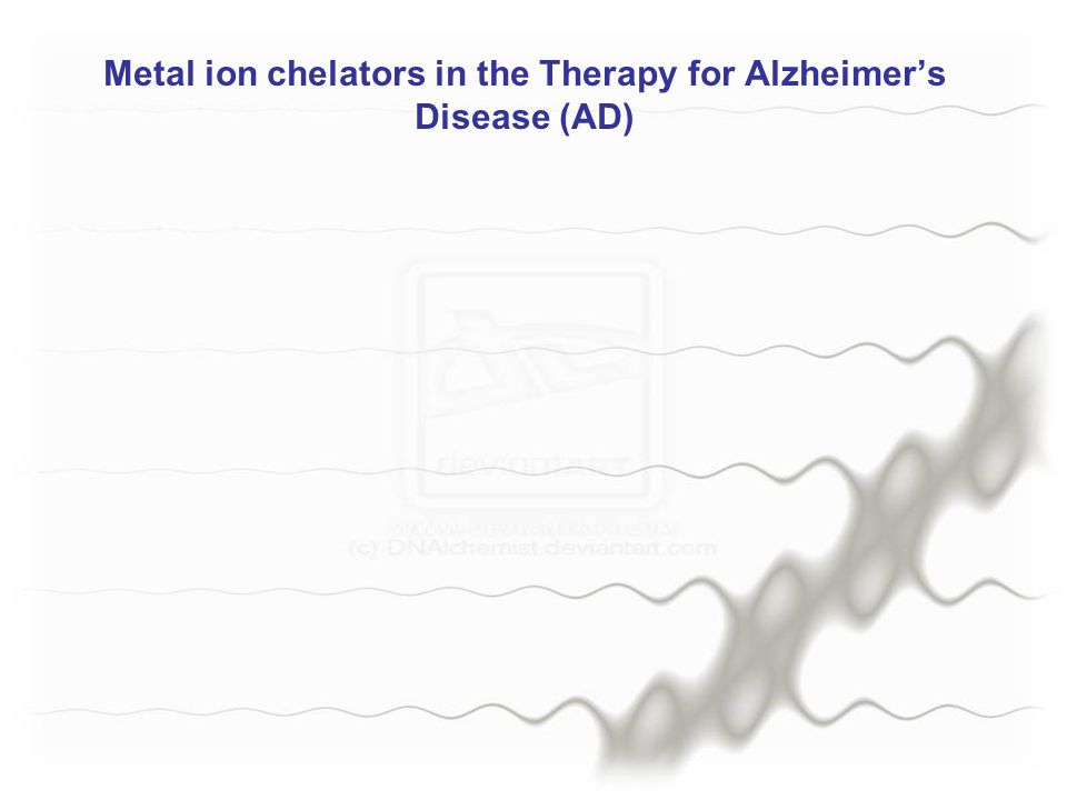 Metal ion chelators in the Therapy for Alzheimer's Disease (AD)