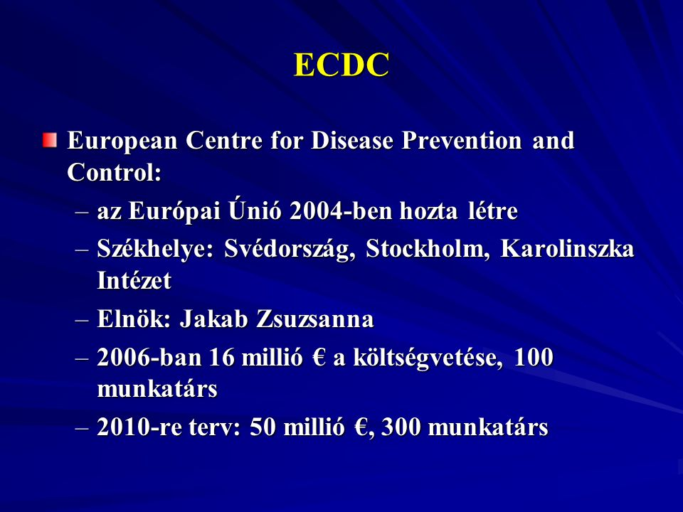 ECDC European Centre for Disease Prevention and Control: