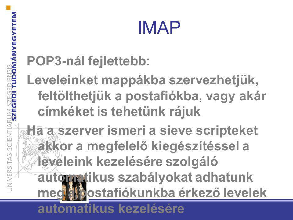 IMAP POP3-nál fejlettebb: