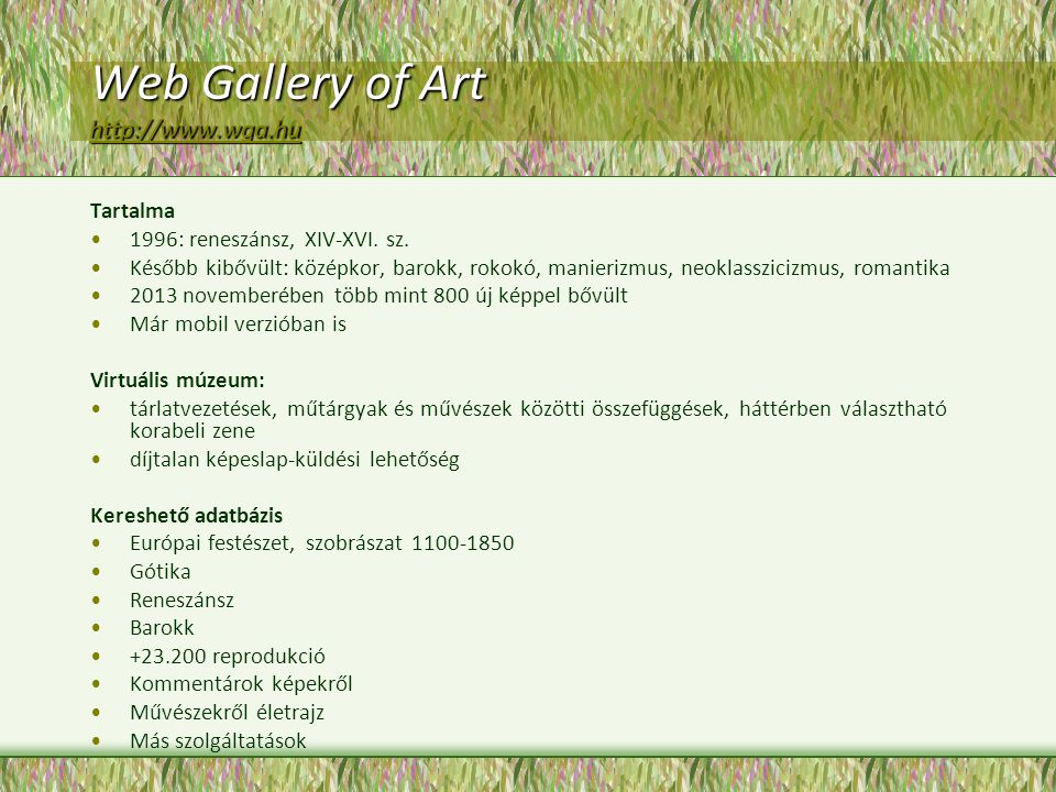 Web Gallery of Art http://www.wga.hu