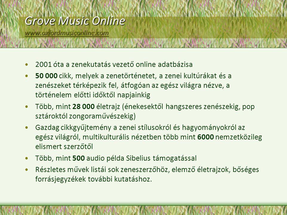Grove Music Online www.oxfordmusiconline.com