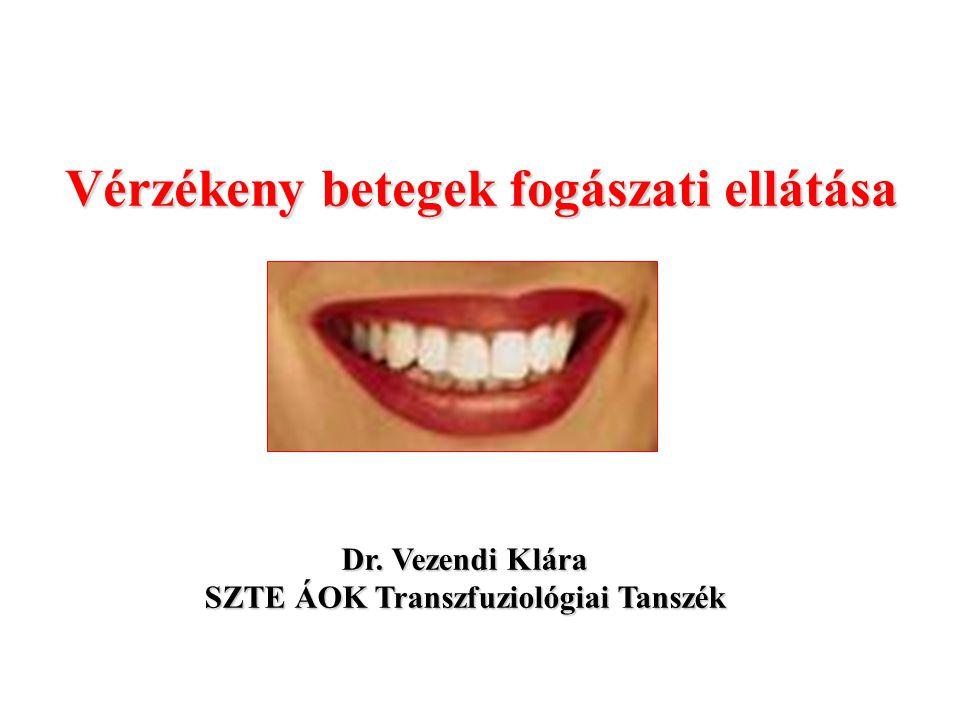 Vérzékeny betegek fogászati ellátása