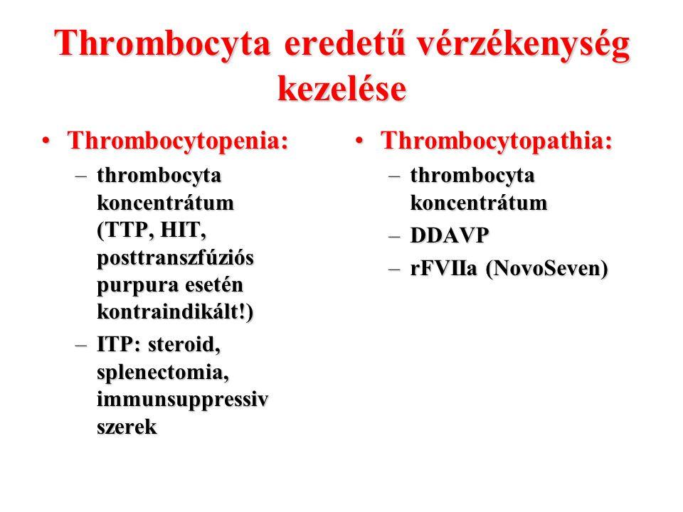 Thrombocyta eredetű vérzékenység kezelése