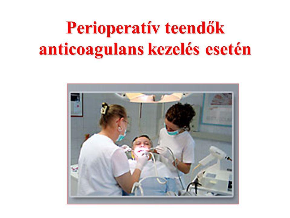 Perioperatív teendők anticoagulans kezelés esetén