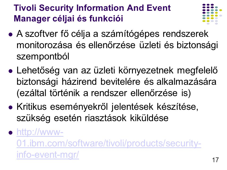 Tivoli Security Information And Event Manager céljai és funkciói