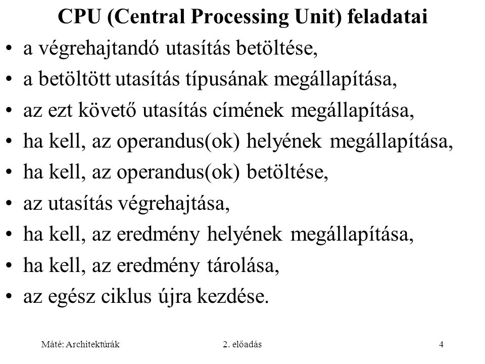 CPU (Central Processing Unit) feladatai