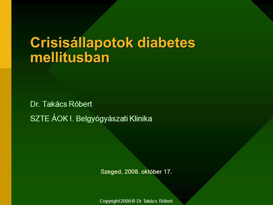 Crisisállapotok diabetes mellitusban